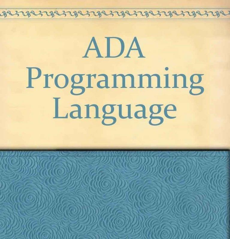 معلومات عن لغة البرمجة ada… دليلك الكامل للتعرف على كل ما يخص لغة البرمجة ada